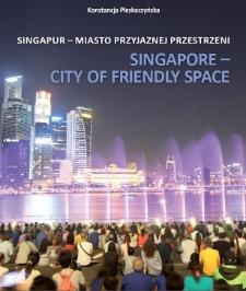 Singapur - miasto przyjaznej przestrzeni