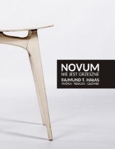 Novum nie jest grzeszne : Rajmund T. Hałas : twórca - pedagog - człowiek : monograficzna praca zbiorowa