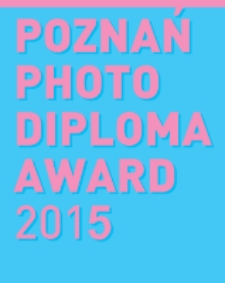 Poznań Photo Diploma Award 2015