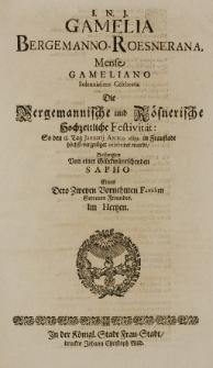 Gamelia Bergemanno-Roesnerana, Mense Gameliano Solennissime Celebrata