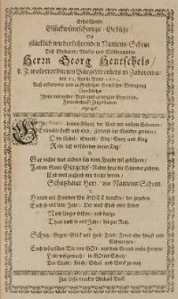 Erheischende Glückwünschungs-Gebühr, bey glücklich wiederkehrendem Nahmens-Schein des [...] Georg Hentschels [...] Bürgermeisetrs in Zaborowa, den 23 April. Anno 1673 [...] von etlichen Ihme [...] Zugethanen abgeleget