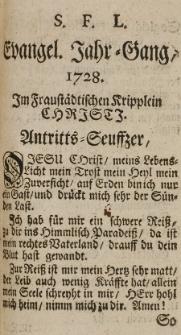 Evangel. Jahr-Gesang 1728 im Fraustädtischen Kripplein Christi.