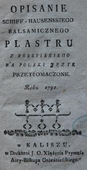 Opisanie Schiff-hausenskiego balsamicznego plastru z rossyiskiego na polski język przetłomaczone