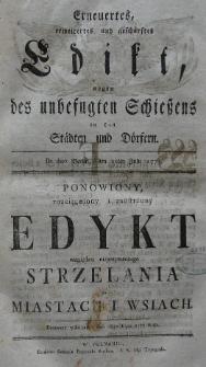 Erneuertes, erweitertes und geschärftes Edikt, wegen des unbefugten Schiessens in den Stästen und Dörfern. De dato Berlin, den 11ten Julii 1775