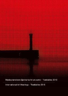 Międzynarodowe Spotkania Artystyczne - Trzebiatów 2019